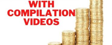 making money with compilation videos