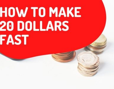 How to make 20 dollars fast [39+ legit ways to use NOW]